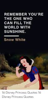 remember you re the one who can fill the world sunshine snow