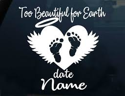 Too Beautiful For Earth Miscarriage Infant Baby Loss Etsy