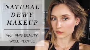 natural dewy makeup feat rms beauty