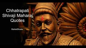 best chhatrapati shivaji maharaj quotes thoughts advice about