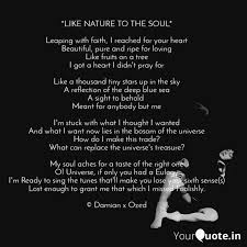 like nature to the soul quotes writings by o zed yourquote