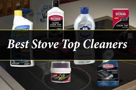 best stove top cleaners in 2020 check