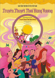 Truyền thuyết thời Hùng Vương (kèm đĩa CD) – SÁCH ĐÔNG A