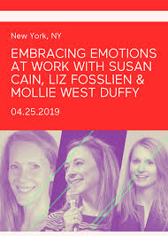 Embracing Emotions At Work With Susan Cain, Liz Fosslien & Mollie West Duffy