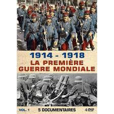 1914-1918, la Première Guerre mondiale - 5 documentaires - Volume 1 -  Support:DV - Achat / Vente livre Parution pas cher - Cdiscount