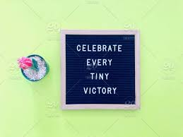 celebrate every tiny victory quote quotes stock photo ef