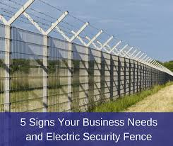 5 Signs Your Business Needs An Electric Security Fence America Fence