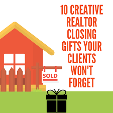 10 creative realtor closing gifts your