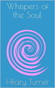 Amazon.com: Whispers of the Soul eBook: Turner, Hilary: Kindle Store