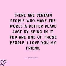 i love you quotes to send to your best friend yourtango