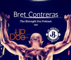 bret contreras strength doc podcast