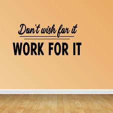 Don T Wish For It Work For It Home Decor Fitness Motivational Wall Art Pc390 L Walmart Com Walmart Com