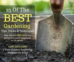 23 gardening hacks tricks tips