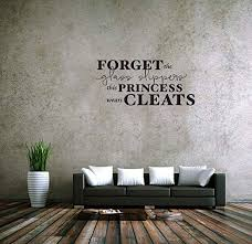 Amazon Com Fgdgf Forget The Glass Slippers This Princess Wears Cleats Vinyl Wall Decals Quotes Sayings Words Art Deco Lettering Inspirational Kitchen Dining