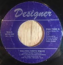 Malinda Smith Wolfe - Walk With Me / I'm In My Dressing Room (1977 ...