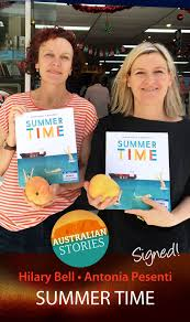 Summer Time by Hilary Bell and Antonia Pesenti   Summer time, Summer,  Summer is here