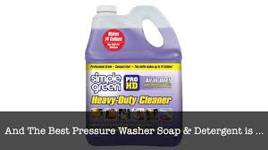 Best Pressure Washer Soap And Detergent To Buy Online 2020