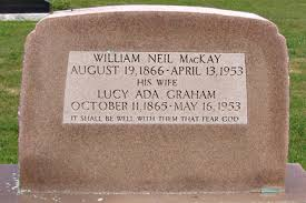 Headstones: McKay, William N.-1866 & Lucy A.-1865 (HS): Reid-Schroeder  Family Tree