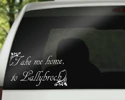 Outlander Inspired Vinyl Car Decal Take Me Home To Lallybroch Ebay