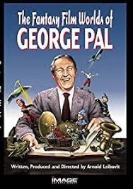 Amazon.com: Fantasy Film Worlds of George Pal: Robert Bloch, Tony ...