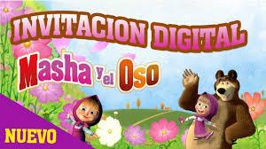 Invitaciones Infantiles Masha Y El Oso Youtube