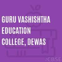 guru vashishtha education college dewas dewas fees reviews