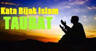 kata bijak islam tentang taubat dari berbuat dosa