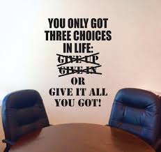 Fitness Wall Decal Classroom Wall Decor You Only Got Three Choices In Life