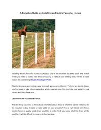 A Complete Guide On Installing An Electric Fence For Horses