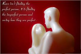 love quotes love isn t finding the perfect person it is finding