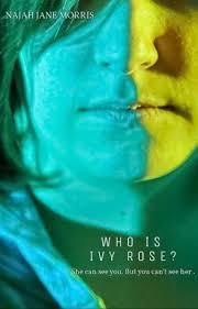 Who is Ivy Rose? - NJ Morris - Wattpad