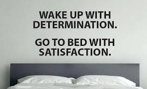 Motivational Quote Gym Decal Wake Up With Determination Go To Bed With Satisfaction
