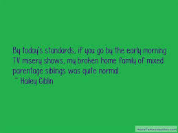 broken home family quotes top quotes about broken home family
