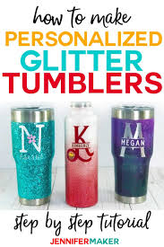 Diy Glitter Tumblers Step By Step Photos Video Tutorial Jennifer Maker