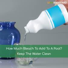 how much bleach to add to a pool keep
