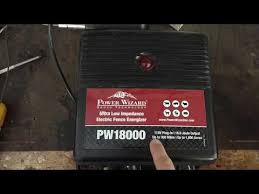 Review Of A Decent Electric Fence Energizer Power Wizard Pw18000 Youtube