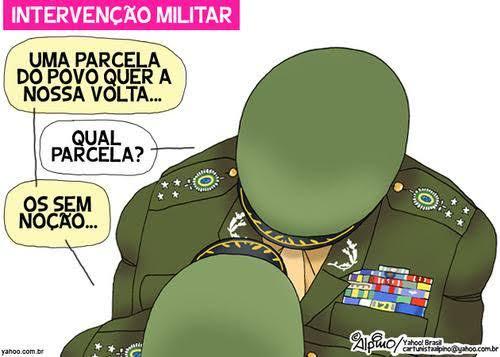 Resultado de imagem para intervenção militar charges