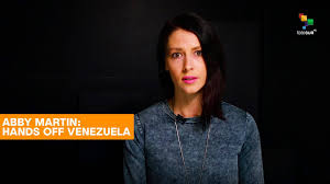 Video: Abby Martin: Hands Off Venezuela - Global Research