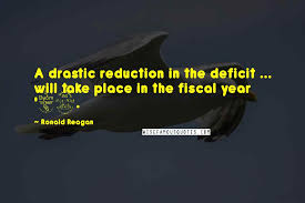 ronald reagan quotes a drastic reduction in the deficit will
