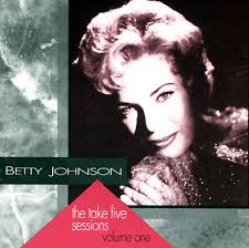 The Take Five Sessions, Vol. 1 - Betty Johnson | Songs, Reviews ...