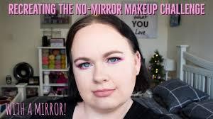 recreating my no mirror makeup look