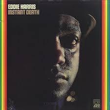 Eddie Harris / Instant Death(LP) / Atlantic 1972 USオリジナル盤 EX ...