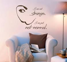Wall Decal Salvador Dali Mustache Quote I Am Not Strange I Am Etsy