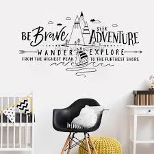 Mountains Quotes Wall Stickers Be Brave Seek Adventure Wander And Explore Wall Decal Adventure Nursery Decal Quote Bedroom Lc482 Decorative Wall Decals Decorative Wall Decals Removable From Olgar 24 77 Dhgate Com