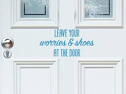 Amazon Com Story Of Home Llc Leave Your Worries And Shoes At The Door Front Door Decal Wall Decal Vinyl Door Decal Please Remove Shoes Sign Funny Door Decal Home Kitchen