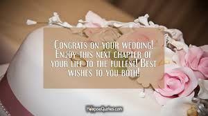 congrats on your wedding enjoy this next chapter of your life to