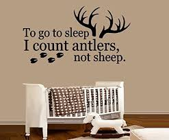 Amazon Com Bestpriceddecals To Go To Sleep I Count Antlers Not Sheep 2 Wall Decal 13 X 26 Home Kitchen