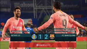 Getafe vs Barcelona [1-2], La Liga 2019 ...