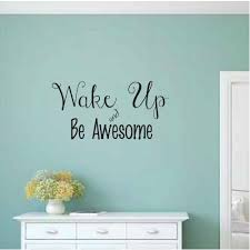 Zoomie Kids Akiva Wake Up And Be Awesome Personalized Wall Decal Wayfair