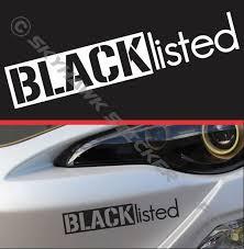 Blacklisted Bumper Sticker Vinyl Decal Muscle Car Truck Jdm Euro Hatchback Vtec Custom Truck Bumpers Car Sticker Design Truck Bumpers